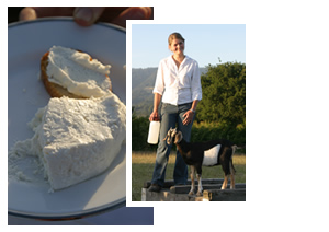 Bernie and goat; fresh chevre